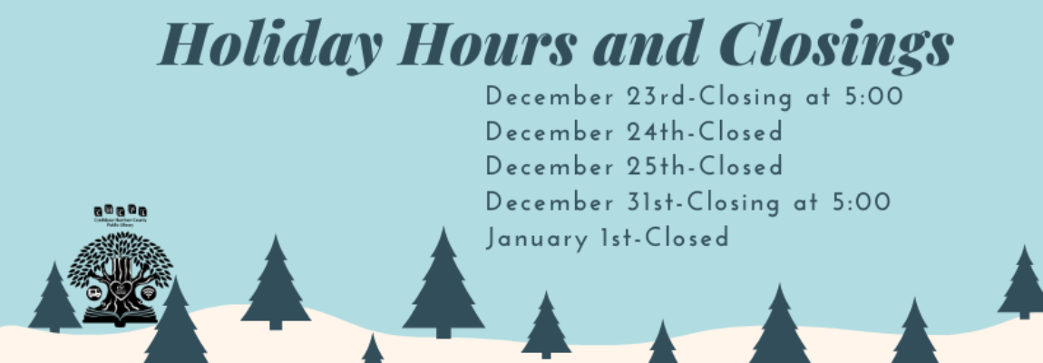 Christmas Holiday Hours and Closings