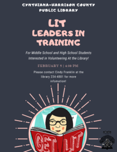 LIT-Leaders In Training. Are you a teen that is interested in volunteering at the library?  Call 234-4481 for more information.