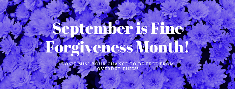 September is Fine Forgiveness and Library Card Sign-Up Month