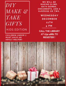 DIY Make & Take Gifts: Kids Edition~We will be making Slime, Bath Bombs, Ornaments, and a surprise or two! Children under 7 must have an adult helper!