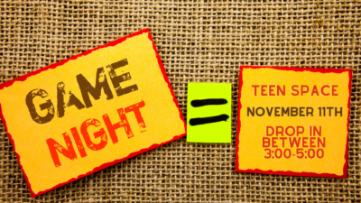 Teen Space: Game Night