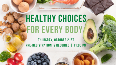 """Healthy Choices For Every """"Body"""""""