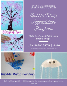 Bubble Wrap Appreciation Program-We will be making crafts with bubble wrap and bubble wrap painting! Recommended for ages 10 and up.