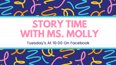 Story Time with Ms. Molly