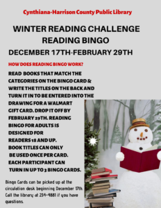 Winter Reading Challenge~December 17th-February 29th~ How does reading Bingo work? Read books that match the categories on the front of the Bingo Card, write the titles on the back and turn it in to be entered into the drawing for a Walmart gift card.